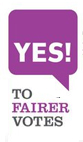 Yes 2 Fairer Votes